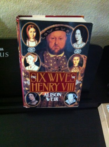 9780802114976: The Six Wives of Henry VIII