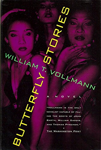 Butterfly Stories (Signed First Edition): Vollmann, William T.
