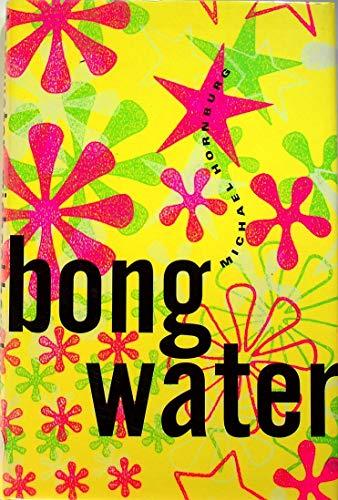 9780802115102: Bongwater