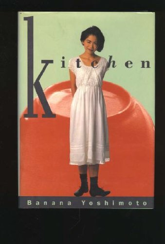 Kitchen 9780802115164 Relates the experiences of two free-spirited young women in contemporary Japan