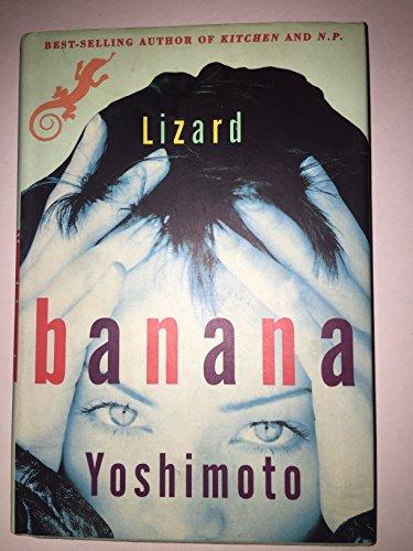 Lizard: Banana Yoshimoto (Author);