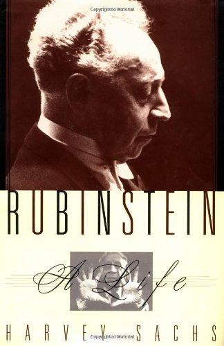 Rubinstein: A Life: Sachs, Harvey; Manildi,