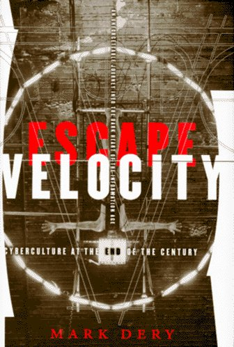 9780802115805: Escape Velocity: Cyberculture at the End of the Century