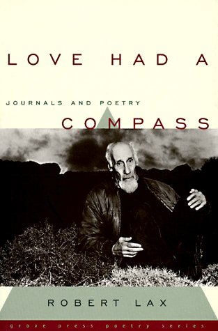9780802115874: Love Had a Compass: Journals and Poetry (Grove Press Poetry Series)