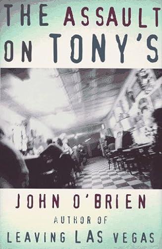The Assault on Tony's: O'brien,john