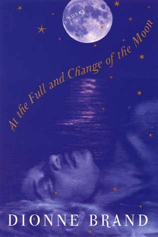 9780802116499: At the Full and Change of the Moon: A Novel