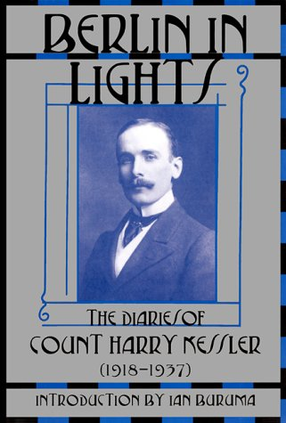 9780802116635: Berlin in Lights: The Diaries of Count Harry Kessler, 1918-1937