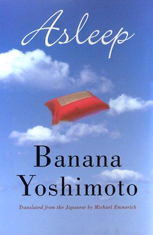 Asleep banana yoshimoto epub for Kitchen yoshimoto pdf