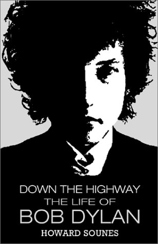 9780802116864: Down the Highway: The Life of Bob Dylan