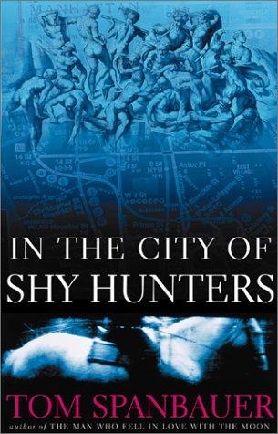9780802116918: In the City of Shy Hunters: A Novel