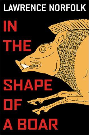 9780802117014: In the Shape of a Boar