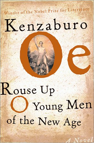Rouse Up O Young Men of the New Age!: Oe, Kenzaburo; Nathan, John