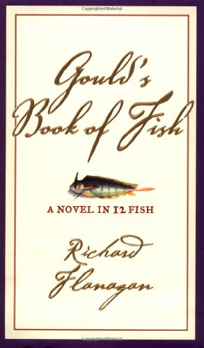 9780802117113: Gould's Book of Fish: A Novel in 12 Fish
