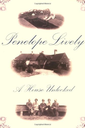 A House Unlocked: Lively, Penelope