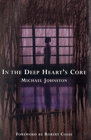 9780802117212: In the Deep Heart's Core