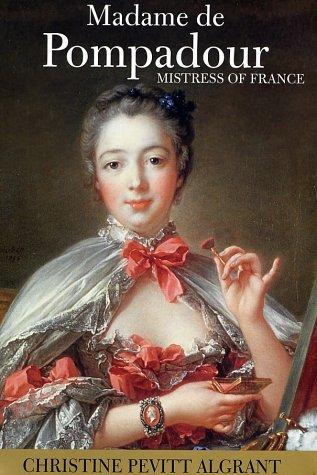 9780802117267: Madame de Pompadour: Mistress of France