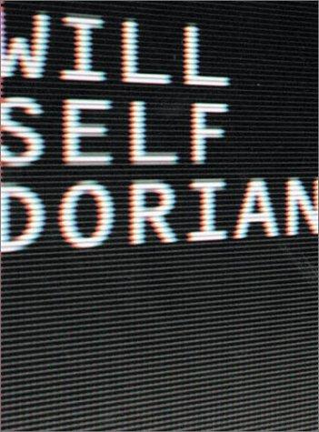 9780802117298: Dorian: An Imitation (Ay Adult - Self)