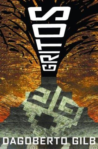 Gritos: Essays: Dagoberto Gilb