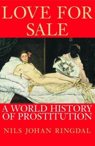 9780802117458: Love for Sale: A World History of Prostitution