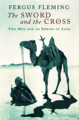 9780802117526: The Sword and the Cross: Two Men and an Empire of Sand