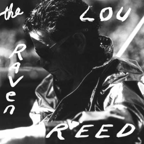 The Raven: Lou Reed