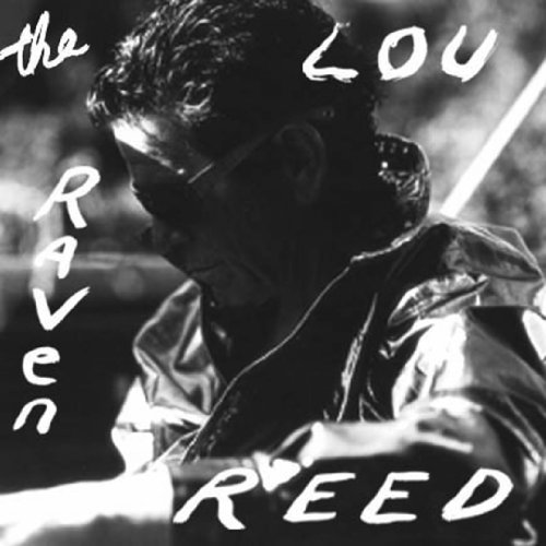 The Raven: Reed, Lou