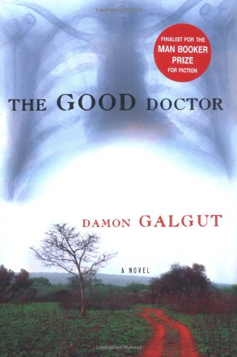 9780802117649: The Good Doctor