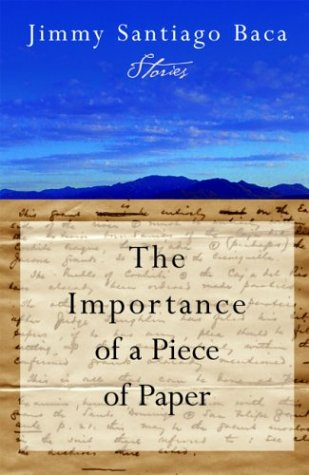 The Importance of a Piece of Paper: Jimmy Santiago Baca