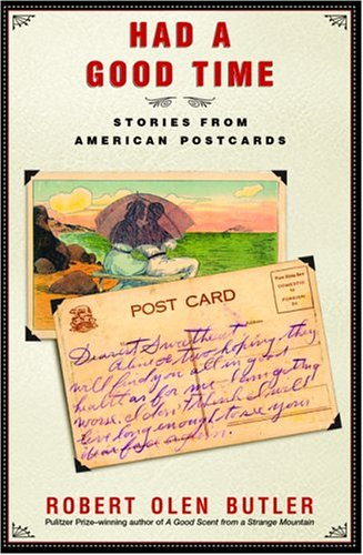 Had a Good Time; Stories from American Postcards