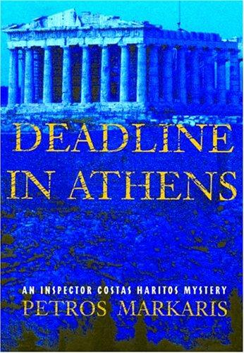 9780802117786: Deadline in Athens: An Inspector Costas Haritos Mystery (Inspector Costas Haritos Mysteries)