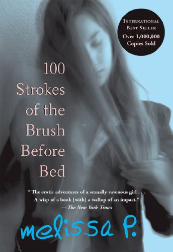 100 Strokes of the Brush Before Bed: P., Melissa/ Venuti,