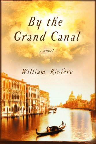 9780802117939: By the Grand Canal