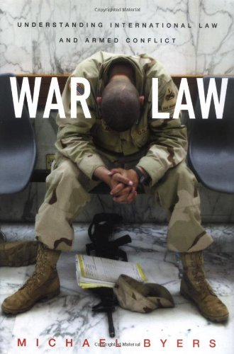 9780802118097: War Law: Understanding International Law and Armed Conflict