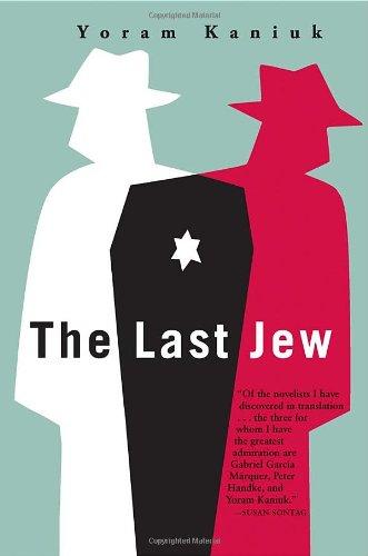 The Last Jew: Kaniuk, Yoram