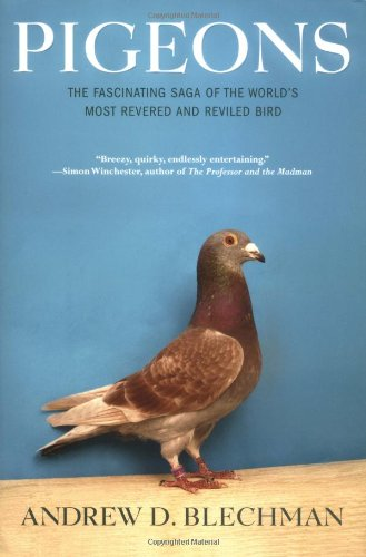 9780802118349: Pigeons: The Fascinating Saga of the World's Most Revered And Reviled Bird
