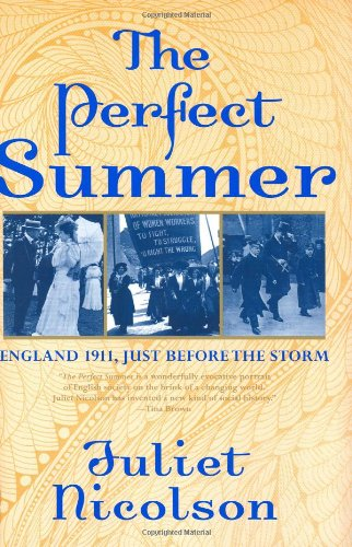 9780802118462: The Perfect Summer: England 1911, Just Before the Storm