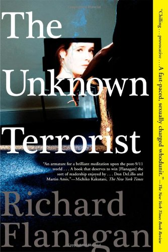 The Unknown Terrorist: A Novel [Signed First Edition]