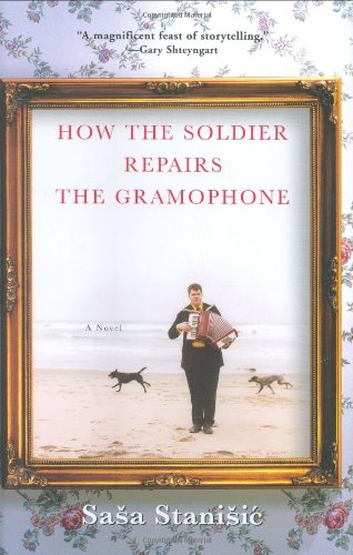 9780802118660: How the Soldier Repairs the Gramophone