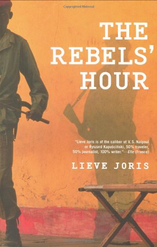 9780802118684: The Rebels' Hour