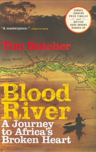 9780802118776: Blood River: A Journey to Africa's Broken Heart
