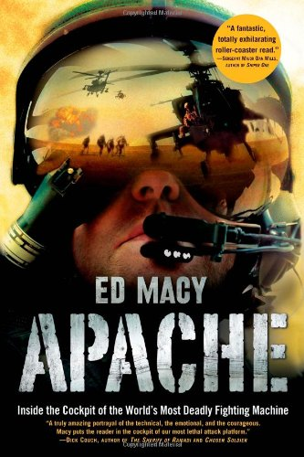 9780802118943: Apache: Inside the Cockpit of the World's Most Deadly Fighting Machine