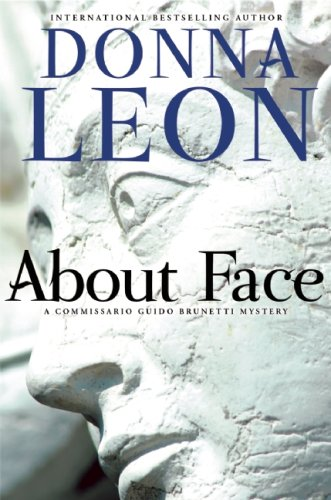 About Face ***SIGNED & DATED***: Donna Leon