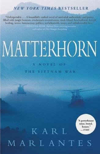 Matterhorn: A Novel of the Vietnam War (Signed First Edition): KARL MARLANTES