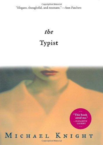 9780802119506: The Typist: A Novel