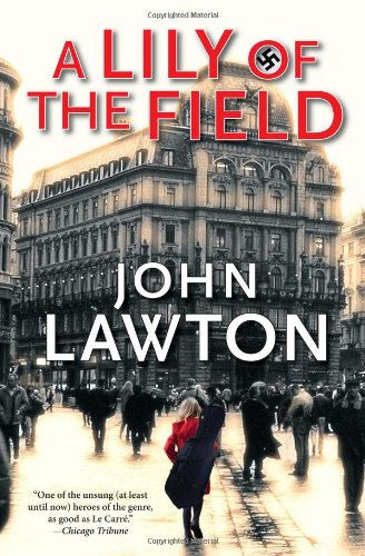 9780802119568: A Lily of the Field: A Novel (Inspector Troy)
