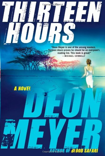 9780802119582: Thirteen Hours