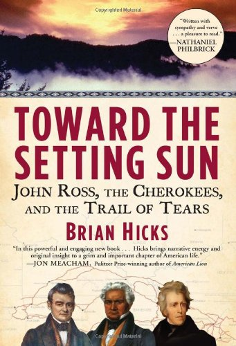9780802119636: Toward the Setting Sun: John Ross, the Cherokees and the Trail of Tears