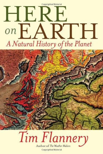 9780802119766: Here on Earth: A Natural History of the Planet