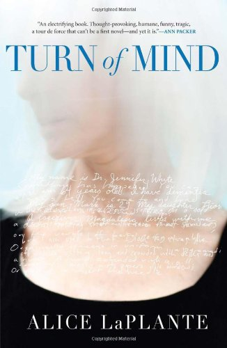 Turn of Mind (Signed First Edition): ALICE LaPLANTE