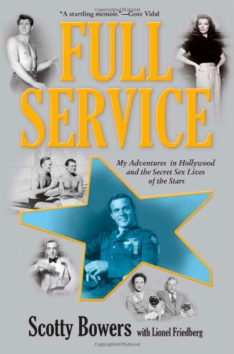 9780802120076: Full Service: My Adventures in Hollywood and the Secret Sex Lives of the Stars